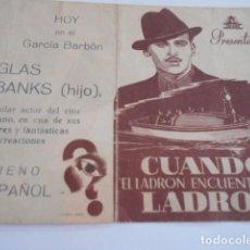 Cine: 25 - FOLLETO DE CINE - CON PUBLICIDA - CINE GARCIA BARBON - LADRON ENCUENTRA LADRON. Lote 207100071