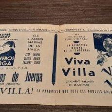 Cine: MUY RARO DOBLE PROGRAMA DE CINE VIVA VILLA Y COMPAÑEROS DE JUERGA AÑO 1935. Lote 207170976