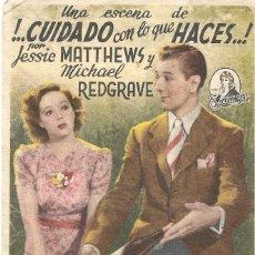 Cine: PN - PROGRAMA DE CINE - ! .. CUIDADO CON LO QUE HACES .. ! - JESSIE MATTHEW - ALIATAR CINEMA 1943. Lote 207258148