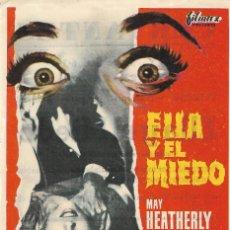 Cine: PN - PROGRAMA DE CINE - ELLA Y EL MIEDO - MAY HEATHERLY - TEATRO CERVANTES (LINARES) - 1964.. Lote 207271646