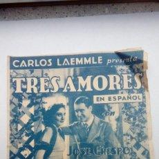 Cine: FOLLETO DE CINE TRES AMORES CARLOS LAEMME PRESENTA JOSE CRESPO Y MONA MARIS. Lote 207297712