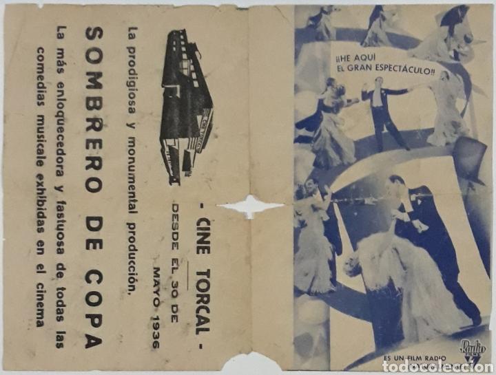 FOLLETO DE CINE SOMBRERO DE COPA CINE TORCAL ANTEQUERA MALAGA 1936 (Cine - Folletos de Mano - Musicales)