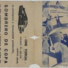 Cine: FOLLETO DE CINE SOMBRERO DE COPA CINE TORCAL ANTEQUERA MALAGA 1936. Lote 207634873