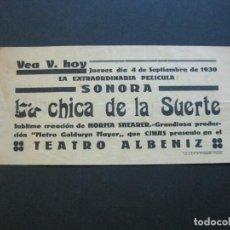 Cine: GIRONA-TEATRE ALBENIZ-LA CHICA DE LA SUERTE-AÑO 1930-PROGRAMA DE CINE-VER FOTOS-(V-20.388). Lote 207648927