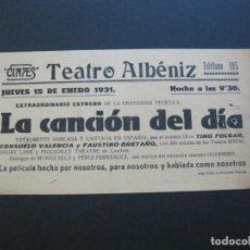 Cine: GIRONA-TEATRE ALBENIZ-LA CANCION DEL DIA-AÑO 1931-PROGRAMA DE CINE-VER FOTOS-(V-20.390). Lote 207649063