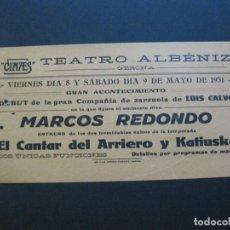 Cine: GIRONA-TEATRE ALBENIZ-MARCOS REDONDO-CANTAR ARRIERO..-AÑO 1931-PROGRAMA DE CINE-VER FOTOS-(V-20.392). Lote 207649361