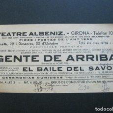 Cine: GIRONA-TEATRE ALBENIZ-GENTE DE ARRIBA-BAILE DEL SAVOY-AÑO 1935-PROGRAMA DE CINE-VER FOTOS-(V-20.394). Lote 207649567