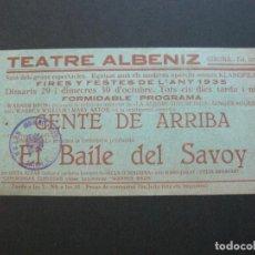 Cine: GIRONA-TEATRE ALBENIZ-GENTE DE ARRIBA-BAILE DEL SAVOY-AÑO 1935-PROGRAMA DE CINE-VER FOTOS-(V-20.395). Lote 207649723