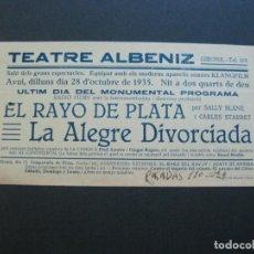 Cine: GIRONA-TEATRE ALBENIZ-RAYO DE PLATA-ALEGRE DIVORCIADA-AÑO 1935-PROGRAMA DE CINE-VER FOTOS-(V-20.396). Lote 207649826