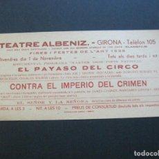 Cine: GIRONA-TEATRE ALBENIZ-PAYASO DEL CIRCO-CONTRA IMPERIO-AÑO 1935-PROGRAMA DE CINE-VER FOTOS-(V-20.397). Lote 207649962