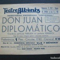 Cine: GIRONA-TEATRE ALBENIZ-DON JUAN DIPLOMATICO-AÑOS 30-PROGRAMA DE CINE-VER FOTOS-(V-20.400). Lote 207650338
