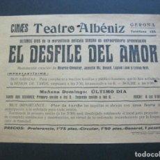 Cine: GIRONA-TEATRE ALBENIZ-EL DESFILE DEL AMOR-AÑOS 30-PROGRAMA DE CINE-VER FOTOS-(V-20.401). Lote 207650430