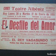 Cine: GIRONA-TEATRE ALBENIZ-EL DESFILE DEL AMOR-AÑO 1931-PROGRAMA DE CINE-VER FOTOS-(V-20.402). Lote 207650483