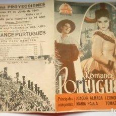 Cine: FOLLETO DE CINE ROMANCE PORTUGUES CON MARIA PAULA Y JOAQUIN ALMADA DOBLE 1940 CINEMA PROYECCIONES. Lote 207889240