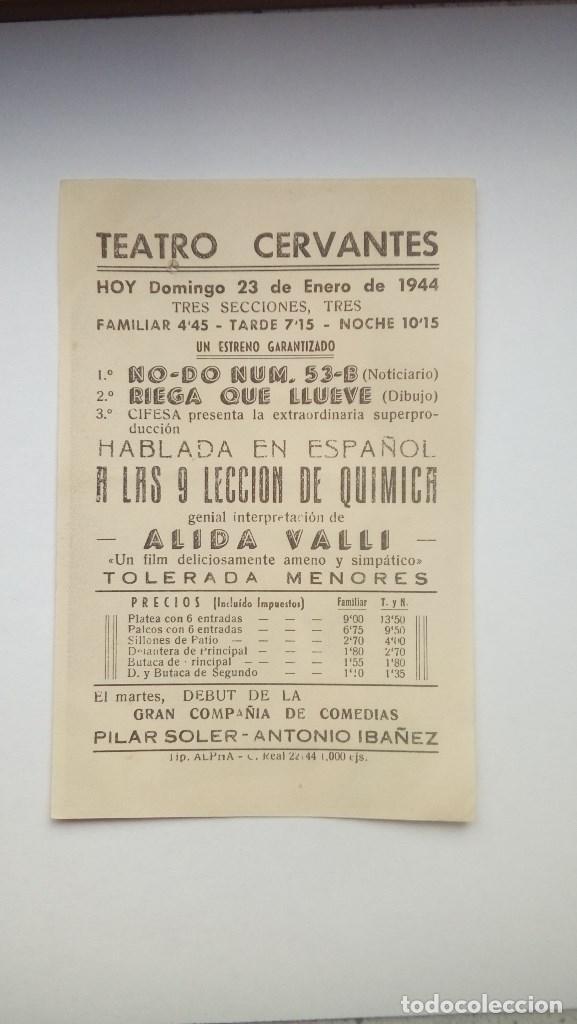 Cine: FOLLETO DE CINE A LAS 9 LECCION DE QUIMICA PORTADA FOTO DE ALIDA VALLI 1944 TEATRO CERVANTES - Foto 2 - 207932846