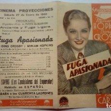 Cine: FOLLETO DE CINE FUGA APASIONADA CON MIRIAM HOPKINS PROGRAMA DOBLE CINEMA PROYECCIONES 1940. Lote 207934050