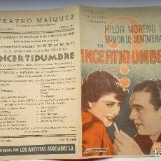 Cine: FOLLETO DE CINE INCERTIDUMBRE CON HILDA MORENO PROGRAMA DOBLE PUBLICIDAD TEATRO MAIQUEZ 1941. Lote 208001850