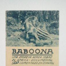 Folhetos de mão de filmes antigos de cinema: FOLLETO DE CINE BABOONA EN CARTON CINEMA PROYECCIONES 1940. Lote 208003527