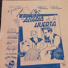 Cine: CINE. PROGRAMA SENCILLO LA ALEGRIA DE LA HUERTA.SIN CINE. Lote 208353740