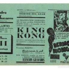 Cine: FOLLETO DE MANO KING KONG. TEATRO GAYARRE, PAMPLONA. AÑOS 30. RARO. Lote 208374411