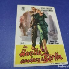 Cine: PROGRAMA DE MANO ORIG - LA HUELLA CONDUCE A BERLÍN - CINE DE ZARAGOZA. Lote 208416587