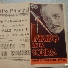 Cine: FOLLETO DE CINE MATANDO EN LA SOMBRA CON WILLIAM POWELL WARNER BROS PROGRAMA DOBLE. Lote 208726180