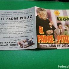 Cine: PROGRAMA DE MANO ORIG DOBLE - EL PADRE PITILLO- CON CINE. Lote 209073572