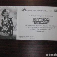 Cine: 102 DALMATAS - FOLLETO DE MANO INVITACION PREESTRENO WALT DISNEY GLENN CLOSE. Lote 209083862