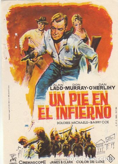 UN PIE EN EL INFIERNO CON ALAN LADD (Cine - Folletos de Mano - Westerns)