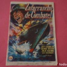 Foglietti di film di film antichi di cinema: FOLLETO DE MANO PROGRAMA DE CINE ZAFARRANCHO DE COMBATE CON PUBLICIDAD LOTE 62 MIRAR FOTOS. Lote 209327571