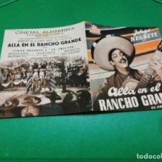 Cine: PROGRAMA DE MANO ORIG DOBLE - ALLA EN EL RANCHO GRANDE - CINE DE ZARAGOZA. Lote 209367916