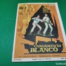 Cine: PROGRAMA DE MANO ORIG - CARGAMENTO BLANCO - CINE COLISEUM. Lote 209372026