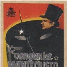 Foglietti di film di film antichi di cinema: PROGRAMA DE CINE: LA VENGANZA DE MONTECRISTO. SIN PUBLICIDAD PC-4614. Lote 209669451