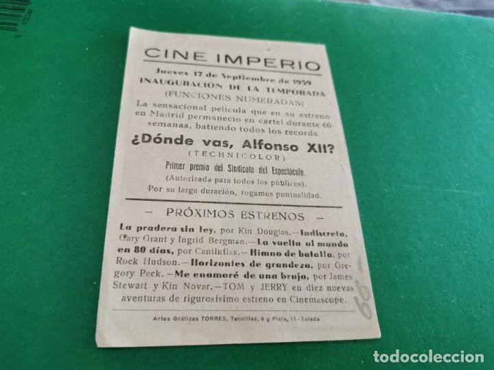 Cine: PROGRAMA DE MANO ORIG - DONDE VAS, ALFONSO XII- CINE DE TOLEDO - Foto 2 - 209694976