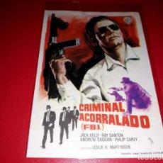 Cine: CRMINAL ACORRALADO ( F.B.I.) PUBLICIDAD AL DORSO AÑO 1963. Lote 209800965