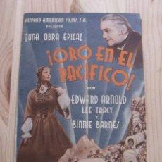 Cine: FOLLETO PROGRAMA MANO PELÍCULA ¡ORO EN EL PACÍFICO! - EDWARD ARNOLD - LEE TRACY - BINNIE BARNES. Lote 209860435