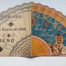 Folhetos de mão de filmes antigos de cinema: FOLLETO DE CINE LA VERBENA DE LA PALOMA PROGRAMA DOBLE FORMA DE ABANICO DE 1936. Lote 209945342