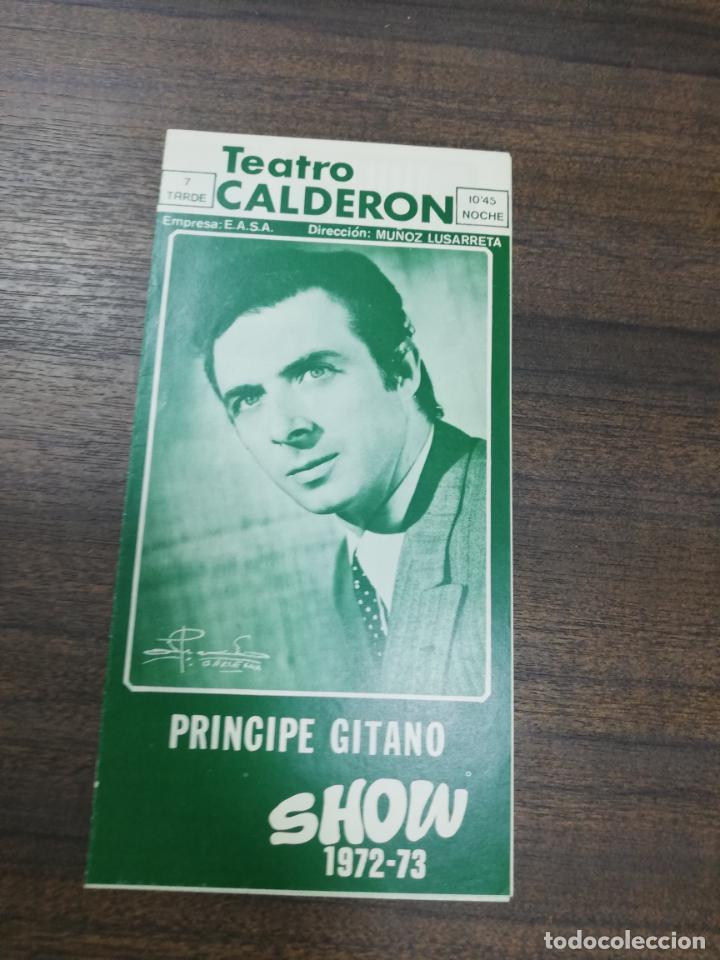 TEATRO CALDERON. PRINCIPE GITANO. 1972/73. CARMEN MORELL. LUIS LUCENA. (Cine - Folletos de Mano - Musicales)