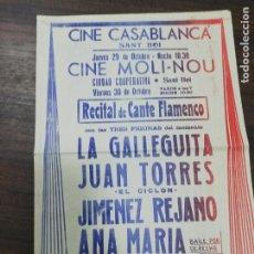 Cine: CINE CASABLANCA. CINE MOLI-NOU. RECITAL FLAMENCO. LA GALLEGUITA. JUAN TORRES.. Lote 210168763