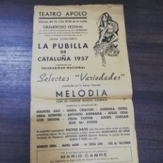 Cine: TEATRO APOLO. LA PUBILLA DE CATALUÑA. 1957. MANUEL GAS. LINDACHACON. JOSEFINA GUELL.. Lote 210168975