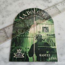 Cine: FOLLETO DE MANO TROQUELADO - LA DOLORES - CONCHITA PIQUER - FLORIAN REY - SALON ROMEA -. Lote 210273710