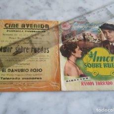 Cine: FOLLETO DE MANO DOBLE - AMOR SOBRE RUEDAS CARMEN MORELL PEPE BLANCO - CINE AVENIDA 1955. Lote 210353581