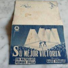 Cine: FOLLETO DE MANO DOBLE - SU MEJOR VICTORIA - EVA MALTAGLIATI HERMINIO IPALA. Lote 210353603