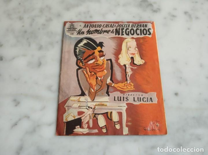 FOLLETO DE MANO-UN HOMBRE DE NEGOCIOS-ANTONIO CASAL JOSITA HERNAN -SALON TARREGA VILLARREAL 1946 (Cine - Folletos de Mano - Clásico Español)