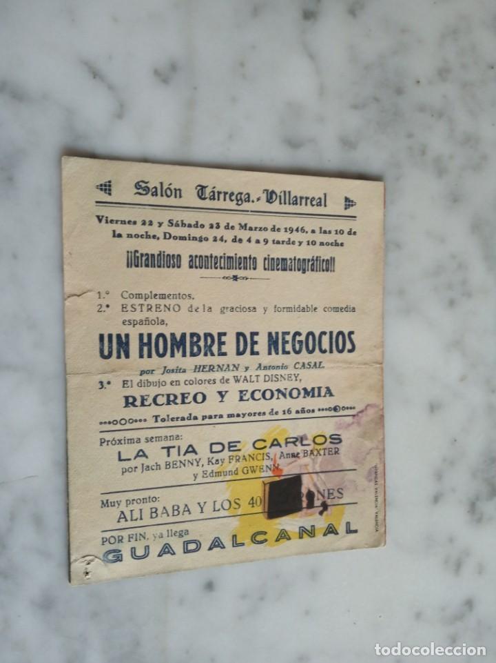 Cine: folleto de mano-un hombre de negocios-antonio casal josita hernan -salon tarrega villarreal 1946 - Foto 3 - 210353753