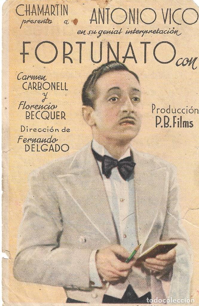 PN - PROGRAMA DE CINE - FORTUNATO - ANTONIO VICO, CARMEN CARBONELL -TEATRO CERVANTES (MÁLAGA) 1942. (Cine - Folletos de Mano - Clásico Español)