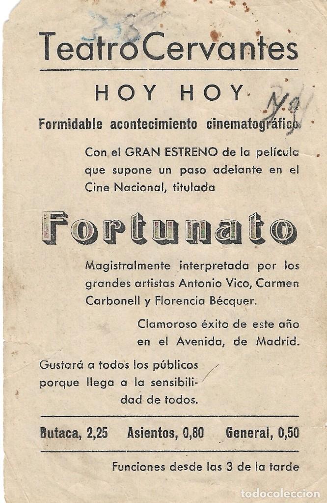 Cine: PN - PROGRAMA DE CINE - FORTUNATO - ANTONIO VICO, CARMEN CARBONELL -TEATRO CERVANTES (Málaga) 1942. - Foto 2 - 210373496