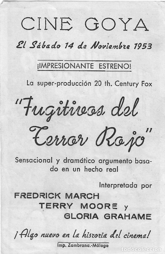 Cine: PN - PROGRAMA DE CINE - FUGITIVOS DEL TERROR ROJO - FREDRIC MARCH, TERRY MOORE - CINE GOYA (Málaga) - Foto 2 - 210379480