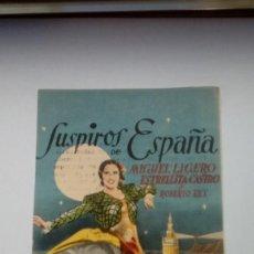 Cine: FOLLETO DE CINE SUSPIROS DE ESPAÑA ESTRELLITA CASTRO CON PUBLICIDAD TEATRO PRINCIPAL 1940. Lote 210422490