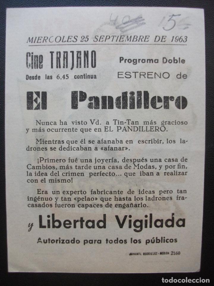 Cine: EL PANDILLERO, TIN TAN, CINE TRAJANO DE MERIDA, 1963 - Foto 2 - 210437271